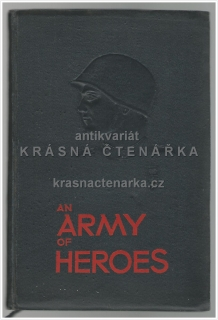 AN ARMY OF HEROES, True Stories of Soviet Fighting Men